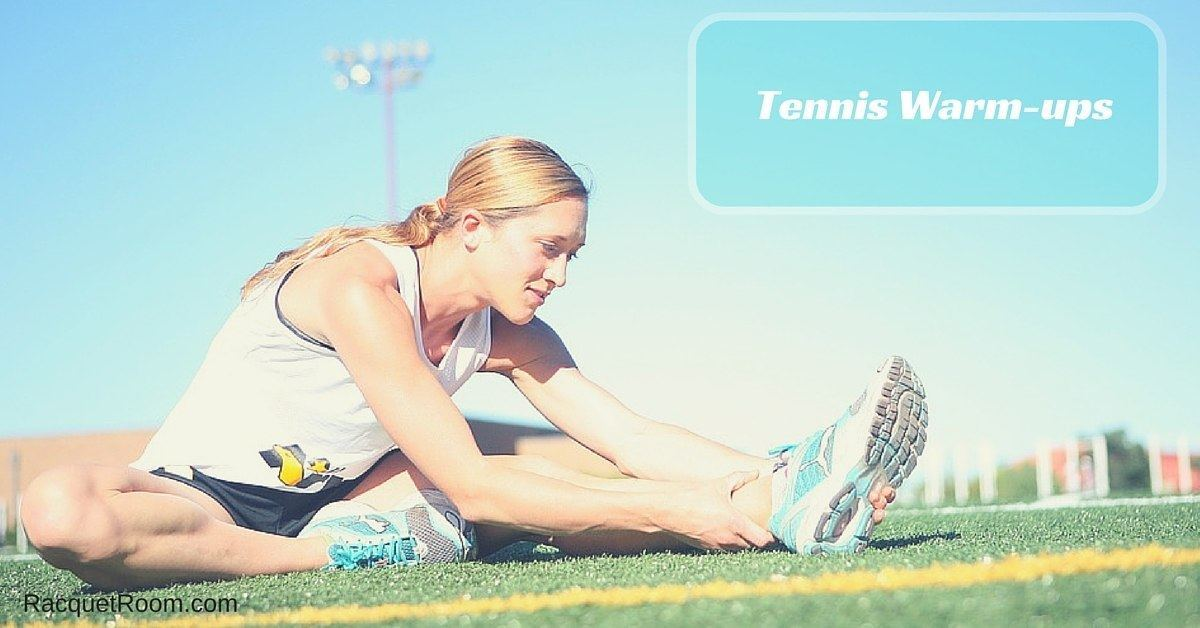 warm ups for tennis